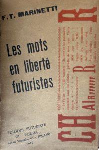F.T Marinetti Les mots en liberté futuristes, edizioni Futuriste, Milan, 1919, ©archives P. Guénégan